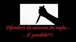 getlinkyoutube.com-Difesa da coltello - Un mito da sfatare