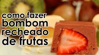 getlinkyoutube.com-Bombom recheado com frutas (receita)