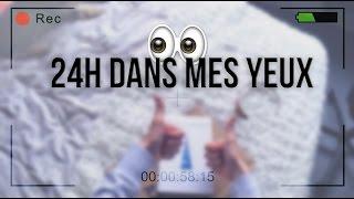 24H DANS MES YEUX