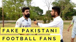 Fake Pakistani Football Fans | football world cup 2018 | Funkarian width=