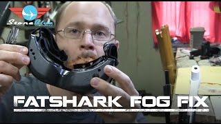 getlinkyoutube.com-FatShark Fog Fix