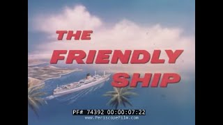 "getlinkyoutube.com-OCEAN LINER RMS TRANSVAAL CASTLE ""THE FRIENDLY SHIP"" PROMOTIONAL FILM74392"