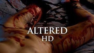 getlinkyoutube.com-Altered - Thriller / Horror - Official Trailer 1 (2016) NSFW - HD