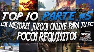 getlinkyoutube.com-TOP 10 #5   Los Mejores Juegos Online Para PC De Pocos Requisitos + Links De Descarga   2016