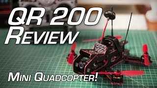 getlinkyoutube.com-QR 200 Mini Quadcopter Review