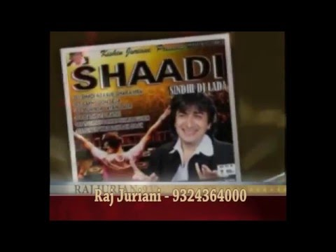 MUHINJA VANIYA LADA - SINDHI DJ LADA - RAJ JURIANI