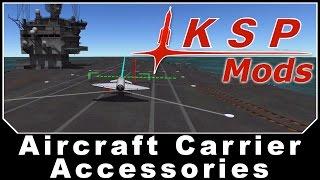 getlinkyoutube.com-KSP Mods - Aircraft Carrier Accessories