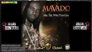 Mavado - Mr Tek Weh Yuh Gyal