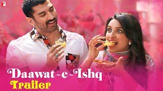 Daawat E Ishq Movie Trailer
