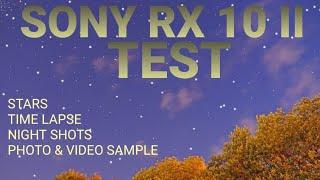getlinkyoutube.com-Sony RX10 II Test - Stars, Night Shots, Time Lapse, Video, Photo Sample