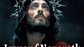 Jesus Of Nazareth Full Movie HD   English