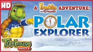 getlinkyoutube.com-Franklin and Friends: Polar Explorer SPECIAL! | Funny Animal Cartoons for Kids by Treehouse Direct