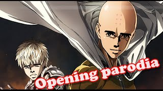 getlinkyoutube.com-One punch man opening parodia!