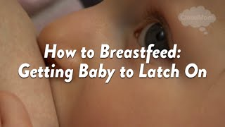 getlinkyoutube.com-How to Breastfeed: Getting Baby to Latch On | CloudMom