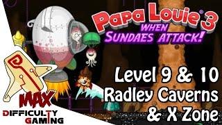 getlinkyoutube.com-Papa Louie 3: When Sundaes Attack 100% Walkthrough - Level 9 & 10: Radley Caverns & X Zone