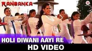 Holi Diwani Aayi Re - Ranbanka | Manish Paul & Puja Thakur | Sam, Vishakha & Swati Rajput