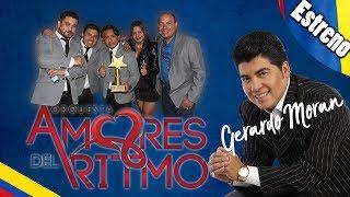 Estreno Gerardo Moran Ft Amores del Ritmo 2017 Tusuchendo El Anaco
