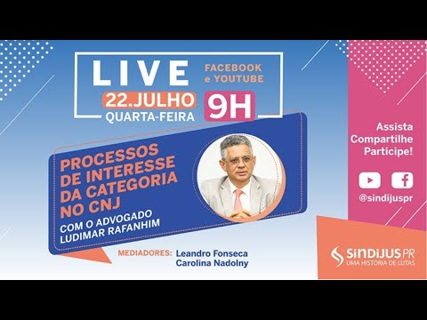 Live: Processos de interesse da categoria no CNJ
