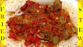 How to Make Nigerian Fried Pepper Stew | Obe Ata Didin