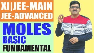 Moles-Basic Fundamental for Class 11, JEE-Main, JEE-Advanced