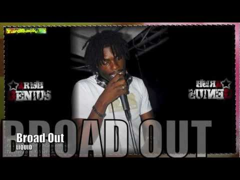 Liquid - Broad Out [Lotus Flower Riddim] July 2012