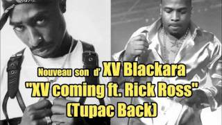 XV Blackara - XV Coming (ft. Rick Ross)