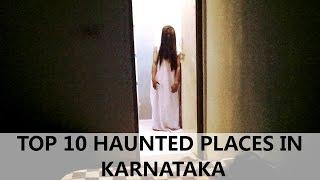 TOP 10 HAUNTED PLACES IN KARNATAKA