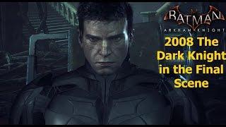 getlinkyoutube.com-Batman Arkham Knight: 2008 The Dark Knight in the Final Scene
