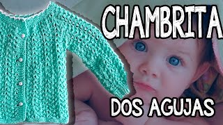 getlinkyoutube.com-Chambrita para Bebé - Fácil - Tejido - Dos agujas