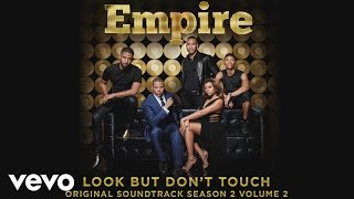 getlinkyoutube.com-Empire Cast - Look But Don't Touch (Audio) ft. Serayah