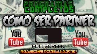 Como Ser Partner En Youtube Con La Network Fullscreen