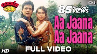 Aa Jaana Aa Jaana - Coolie No 1 | Govinda & Karisma Kapoor | Kumar Sanu & Alka Yagnik