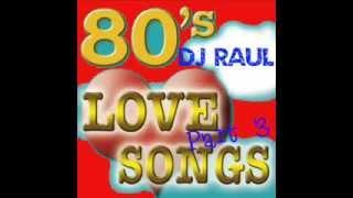getlinkyoutube.com-80's Love Songs Non-stop Remix (Soft Rock) ***Part 3***