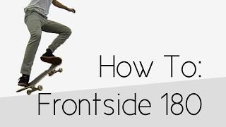 getlinkyoutube.com-How To: Frontside 180
