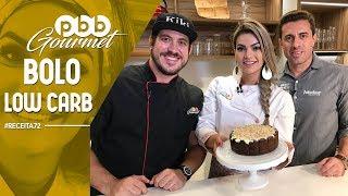 PBB Gourmet #72 - BOLO LOW CARB com Anderson Sauin