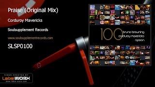 getlinkyoutube.com-Corduroy Mavericks - Praise (Original Mix)