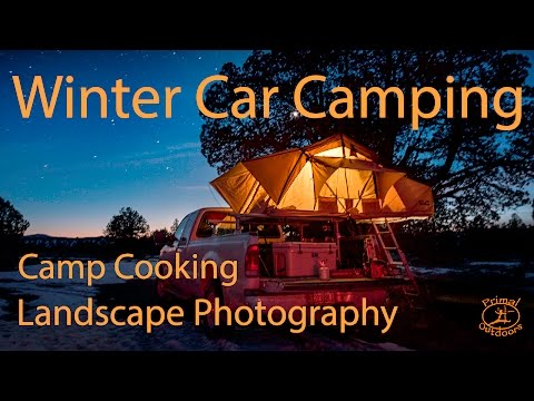Winter Car Camping | Cast Iron Cooking Landscape Photography and more