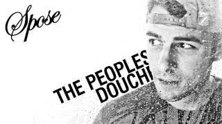 getlinkyoutube.com-Spose - The People's Douche