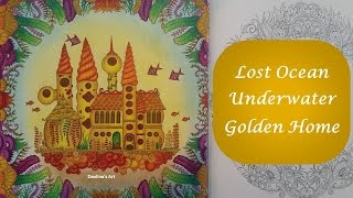 getlinkyoutube.com-Color Along | Underwater Golden Home | Lost Ocean by Johanna Basford
