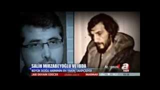 Salih Mirzabeyoğlu Haber- Belgesel/ A Haber