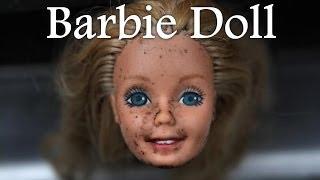 "getlinkyoutube.com-""Barbie Doll"" Creepypasta"