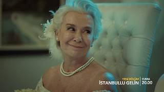 İstanbullu Gelin Dizisi 68. Bölüm Fragmanı