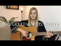 Ed Sheeran - How Would You Feel Paean | acoustic cover