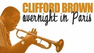getlinkyoutube.com-Best of Clifford Brown In Paris