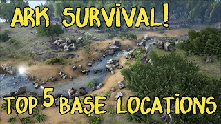getlinkyoutube.com-Top 5 Base Locations in ARK Survival Evolved