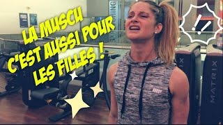 getlinkyoutube.com-Vlog #3 : La Muscu c'est aussi pour les FILLES !
