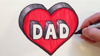 getlinkyoutube.com-How to Draw DAD in a Heart 3D