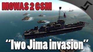 getlinkyoutube.com-Men of War: Assault Squad 2 - Iwo Jima Naval Invasion - MOWAS 2 Pacific GSM