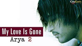 My Love Is Gone - Arya 2 width=
