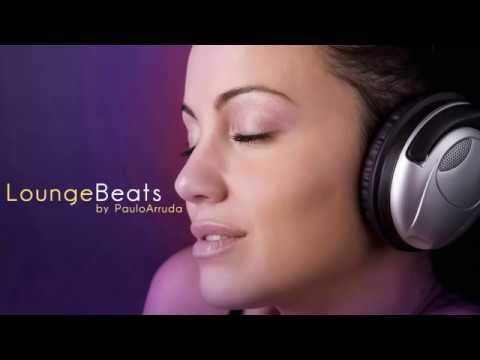 Lounge Beats by Paulo Arruda | Deep & Jazz | HQ
